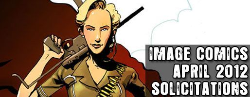 Image Comics Solicitations - On Sale Apr 2012