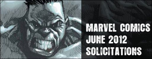 Marvel Comics Solicitations - On Sale Jun 2012