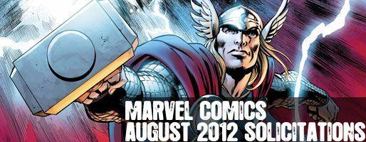 Marvel Comics Solicitations - On Sale Aug 2012