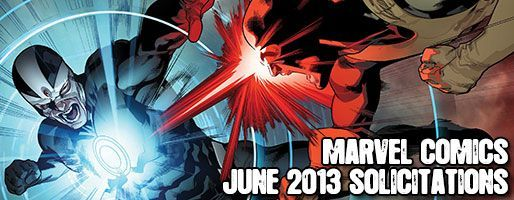 Marvel Comics Solicitations - On Sale Jun 2013