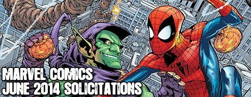 Marvel Comics Solicitations - On Sale Jun 2014