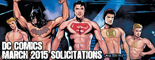 DC Comics Solicitations - On Sale Mar 2015