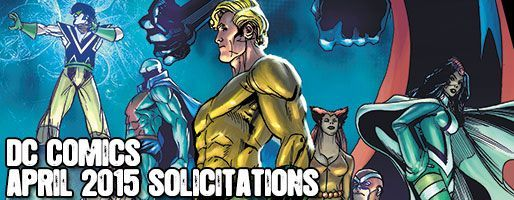 DC Comics Solicitations - On Sale Apr 2015