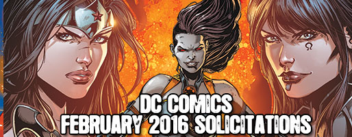 DC Comics Solicitations - On Sale Feb 2016