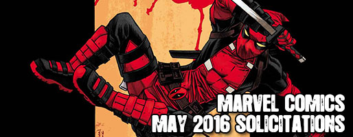 Marvel Comics Solicitations - On Sale May 2016