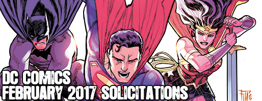 DC Comics Solicitations - On Sale Feb 2017