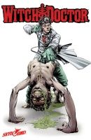 WITCH DOCTOR #1 (of 4) – GEM OF THE MONTH
