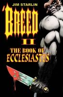 'BREED, VOL. 2: THE BOOK OF ECCLESIASTES TP