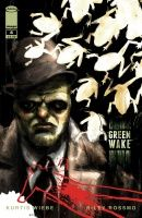 GREEN WAKE #4 (of 5)