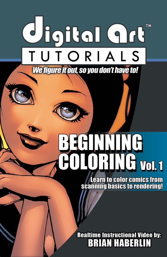 DIGITAL ART TUTORIALS - Beginning Digital Coloring Vol. 1