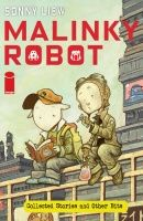 MALINKY ROBOT: COLLECTED STORIES & OTHER BITS TP