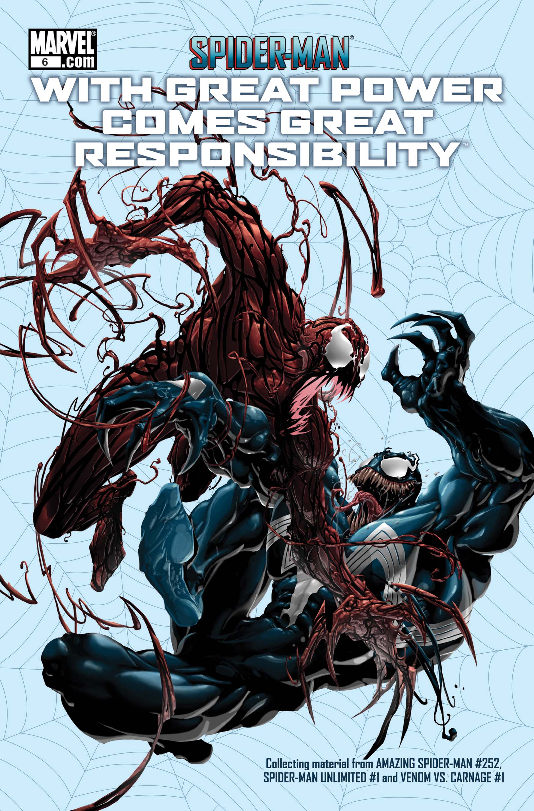 SPIDER-MAN: WITH GREAT POWER  COMES GREAT RESPONSIBILITY #6
