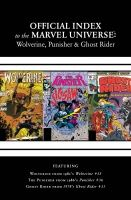 WOLVERINE, PUNISHER & GHOST RIDER: OFFICIAL INDEX TO THE MARVEL UNIVERSE #2
