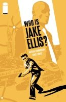 WHO IS JAKE ELLIS?, VOL. 1, TP