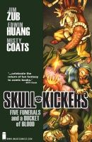 SKULLKICKERS, VOL. 2: FIVE FUNERALS AND A BUCKET OF BLOOD TP