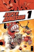 SUPER DINOSAUR, VOL. 1 TP