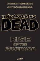 THE WALKING DEAD – RISE OF THE GOVERNOR NOVEL: DELUXE SLIPCASED EDITION