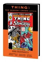 THING: THE SERPENT CROWN AFFAIR PREMIERE HC - VARIANT EDITION VOL. 92 (DM ONLY)