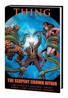 THING: THE SERPENT CROWN AFFAIR PREMIERE HC