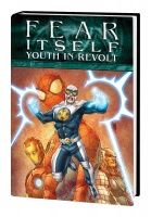 FEAR ITSELF: YOUTH IN REVOLT PREMIERE HC