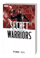 SECRET WARRIORS VOL. 6: WHEELS WITHIN WHEELS TPB