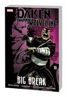 Daken: Dark Wolverine — Big Break TPB
