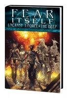 Fear Itself: Uncanny X-Force/The Deep Premiere HC