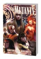 New Mutants Vol. 4: Unfinished Business TPB