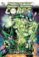 GREEN LANTERN CORPS: REVOLT OF THE ALPHA LANTERNS TP