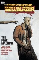 HELLBLAZER VOL. 3: THE FEAR MACHINE TP NEW EDITION