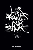 LOS ANGELES INK STAINS, VOL. 1 TP