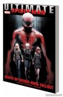 ULTIMATE COMICS SPIDER-MAN: DEATH OF SPIDER-MAN FALLOUT TPB
