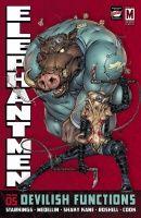 ELEPHANTMEN, VOL. 5: DEVILISH FUNCTIONS HC