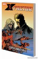 X-FACTOR VOL. 14: SUPER UNNATURAL TPB