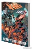 X-MEN/STEVE ROGERS: ESCAPE FROM THE NEGATIVE ZONE TPB