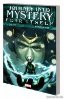 FEAR ITSELF: JOURNEY INTO MYSTERY TPB