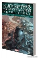 BLACK PANTHER: THE MAN WITHOUT FEAR — FEAR ITSELF TPB