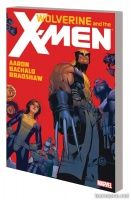 WOLVERINE & THE X-MEN BY JASON AARON VOL. 1 TPB