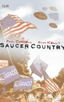SAUCER COUNTRY VOL. 1: RUN TP