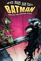 BATMAN: THROUGH THE LOOKING GLASS TP