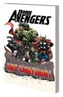 DARK AVENGERS: JUSTICE LIKE LIGHTNING! TPB