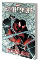 SCARLET SPIDER VOL. 1: LIFE AFTER DEATH TPB
