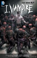 I, VAMPIRE VOL. 2: RISE OF THE VAMPIRES TP