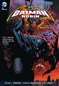 BATMAN AND ROBIN VOL. 1: BORN TO KILL TP