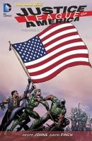 JUSTICE LEAGUE OF AMERICA VOL. 1: WORLD'S MOST DANGEROUS HC