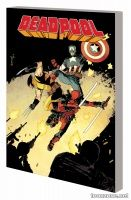 DEADPOOL VOL. 3: THE GOOD, THE BAD AND THE UGLY TPB