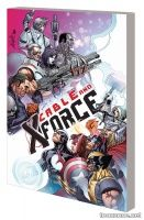 CABLE AND X-FORCE VOL. 3: THIS WON'T END WELL TPB