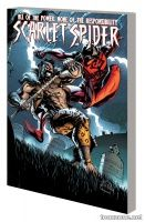 SCARLET SPIDER VOL. 4: INTO THE GRAVE TPB
