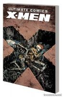 ULTIMATE COMICS X-MEN BY BRIAN WOOD VOL. 3 TPB