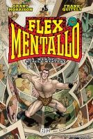FLEX MENTALLO: MAN OF MUSCLE MYSTERY TP
